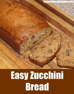 Every Fall us gardeners are faced with the same dilemma, just what the heck to do with all of the zucchini! Try our Easy Zucchini Bread recipe! // via www.thebackyardpioneer.com //