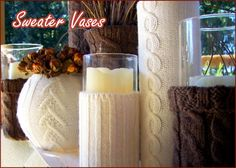 Sweater Vases, Handmade, DIY, Craft, Knit, Candle Holders, Fall Decorations, Fall Decor, Centerpieces