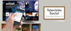 Televisión social: entre redes sociales y TV - Nicestream