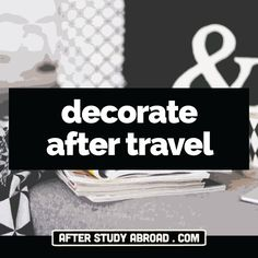 College Dorm | Apartment | After Study Abroad | Travel Souvenirs | DIY | Decorate | Decoration | Interior Design | Home Decor. These are creative ways to decorate your space once you get back from living abroad. Incorporate your host country's culture into your home.