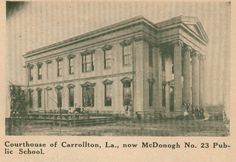Carrollton Courthouse, rare side view This image seems to date from the late after the building had been turned into a public school, McDonogh Carrollton has been a New Orleans neighborhood for a number of years Tours New Orleans, New Orleans History, New Orleans Louisiana, Henry Howard, Jefferson Parish, Public School, Side View, Historical Photos, Old And New