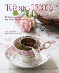 Tea and Treats - Ryland Peters & Small and CICO Books