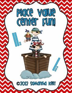 Pirate themed Place Value Fun!! 3 great activities to practice place value with First and Second Graders! $$