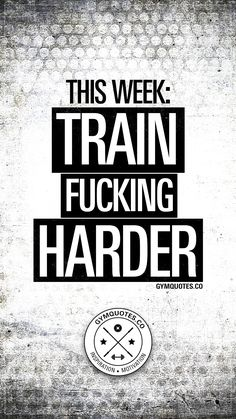 This week: Train fucking harder. You know the drill by now. 😉 New week = train harder than last week. There's no other way to crush your goals. Be epic this week and make sure that you crush your goals. Montag Motivation, Monday Motivation Quotes, Health Motivation, Weight Loss Motivation, Motivation Inspiration, Fitness Inspiration, Lifting Motivation, Workout Motivation, Gym Memes