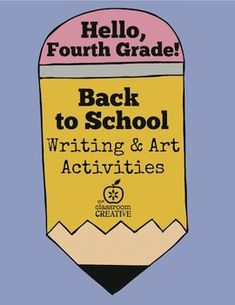 Great idea for the first week of school! Back to School Writing and Art Activities for Fourth Grade