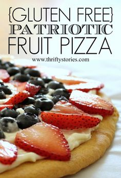 Gluten Free Patriotic Fruit Pizza -Need a dessert for your Memorial Day or Fourth of July cookout? This light and creamy fruit pizza fits the bill. It's organic and gluten free...AND it's delicious.