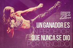 Un ganador es un perdedor que nunca se dió por vencido - Fitness en Femenino - Motivación