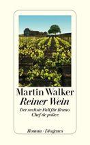 Neueinsteiger in die TOP 20. Reiner Wein - Der sechste Fall für Bruno, Chef de police von Martin Walker