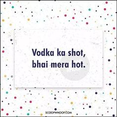 Need Compliments For Your Yaar? Here Are 24 Desi Poems For Your Undying Pyaar Funny Teenager Quotes, Funny Attitude Quotes, Cute Funny Quotes, Sarcastic Quotes, Funny Jokes, Funny Bio, Funny Insults, Instagram Captions For Friends, Funny Quotes For Instagram