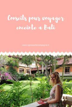 Voyager enceinte à Bali conseils