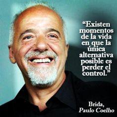 ¿Habéis vivido algun momento como éste en vuestra vida? - http://www.instagram.com/comunidadcoelho | @Paulo Coelho #PauloCoelho #Brida #Control
