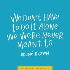 Inspirational Quotes by Brene Brown Better at Faith Cute Quotes, Great Quotes, Quotes To Live By, Change Quotes, Happy Quotes, Happiness Quotes, Smile Quotes, Positive Quotes, Motivational Quotes