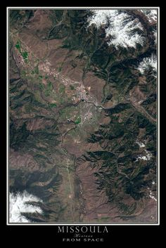 Missoula Montana From Space Satellite Art Poster by TerraPrints.com. Available in multiple sizes with free shipping in the USA.