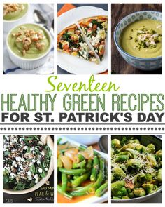 17 Healthy Green Recipes for St. Patrick's Day - This Gal Cooks