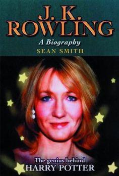 J.K. Rowling - A Biography - Sean Smith