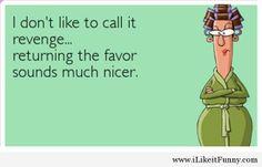Funny revenge women ecard