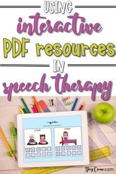 Using Interactive PDF Resources In Speech Therapy Speech Pathology, Speech Language Pathology, Speech And Language, Speech Therapy Activities, Language Activities, Therapy Games, Reading Activities, Ipad Tablet, Just For You