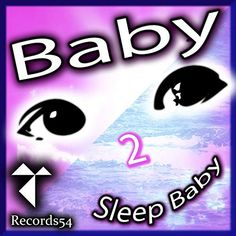 2 Sleep Baby Baby Music, Sleep, English, Poster, To Sleep, English Language, Billboard