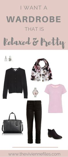 I Want a Wardrobe That's Relaxed, but Pretty!