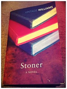 Stoner by John Williams, one of the best books I've read in ages