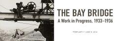 The Bay Bridge Exhibit | deYoung Art Museum of SF