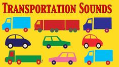 Cars, Trucks and Transportation sounds for Kids  - learn - school - pres...