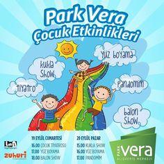 #HaftaSonu Park Vera'da balon show pandomim tiyatro gösterileri ve daha neler neler çocukları bekliyor!