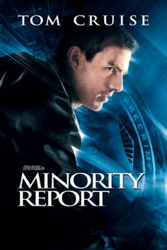 Minority Report (2002) * A head of it's time, many aspects in the film are not that far fetched anymore *