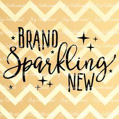 Brand Sparkling New SVG, Baby SVG, Baby boy SVG, Baby girl Svg, New born Svg, Nursery, baby gift svg, Clip Art, Vector, Svg Sayings by SVGEnthusiast on Etsy