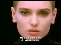 Sinead O'Connor - Nothing compares to you (Subtitulado al Español)