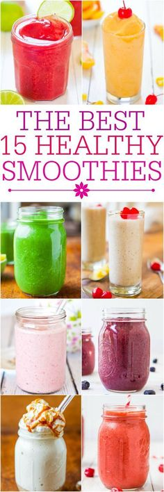} The Best 15 Healthy Smoothies - Fast, easy, and tasty smoothie recipes that'll keep you full and satisfied.The Best 15 Healthy Smoothies - Fast, easy, and tasty smoothie recipes that'll keep you full and satisfied. Yummy Smoothie Recipes, Smoothie Drinks, Healthy Smoothies, Yummy Drinks, Healthy Drinks, Healthy Snacks, Yummy Food, Healthy Recipes, Healthy Detox