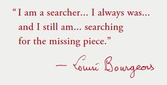 art quotes | Louise Bourgeois