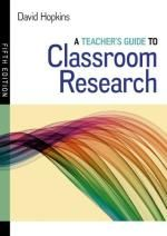 David Hopkins (2014) A Teacher's Guide to Classroom Research. Maidenhead: Open University Press.