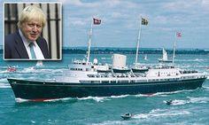 Boris Johnson calls for return of Royal Yacht Britannia as floating embassy for trade deals