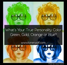 The true colors personality test is an excellent way of understanding yourself and understanding others. Are you Orange, Gold, Green, or Blue? Find out ...