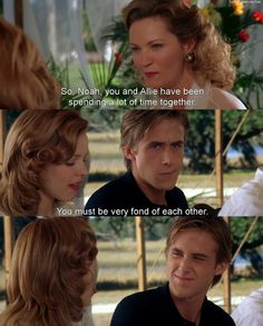 Playful love. So Noah, you and Allie have been spending a lot of time together... You must be very fond of each other..