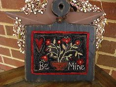 "Primitive Punch Needle ~""Be Mine""~ Valentine"