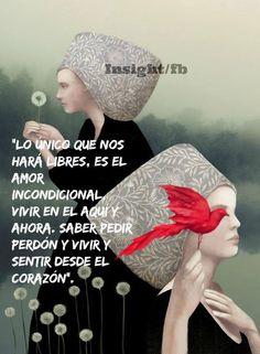 〽️ Lo único que nos hará libres, es el amor incondicional...