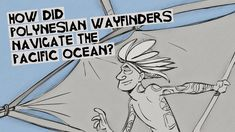 How did Polynesian wayfinders navigate the Pacific Ocean? - Alan Tamayos...