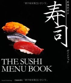 Sushi guide book with English translation -THE SUSHI MENU BOOK