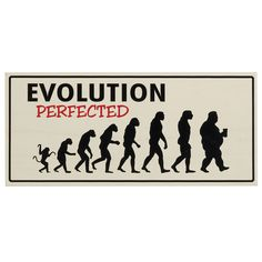 Evolution Perfected Man Cave Sign