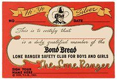 Bond Bread's 'Lone Ranger Safety Club' Membership Card, circa 1939
