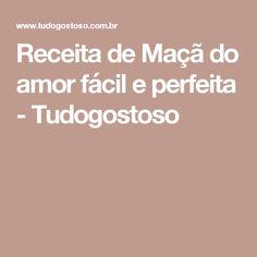 Receita de Maçã do amor fácil e perfeita - Tudogostoso