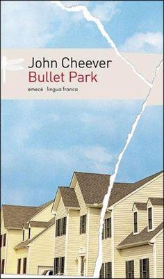 Bullet Park - John Cheever