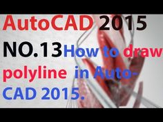 13 How to draw polyline in AutoCAD 2015