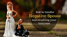 How To Earn Support From A Negative Spouse To Crushing Your Business http://www.officiallinhpham.com/how-to-earn-support-from-a-negative-spouse-to-crushing-your-business/Your Business