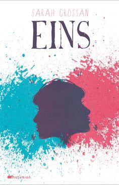 """Sarah Crossan: EINS (@mixtvision) """"Zwei Leben. Zwei Schwestern. Eine Entscheidung."""""""