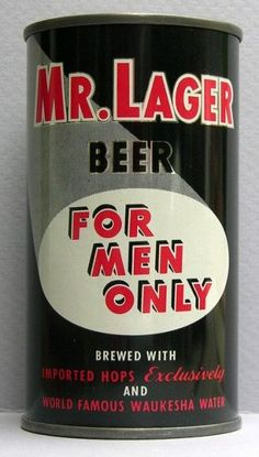Mr. Lager Beer / For Men Only , Fox Head Brewing - 1953