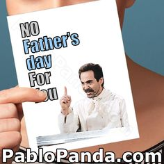 No Father's Day For You – Social Shambles Fathers Day Quotes, Fathers Day Cards, Happy Fathers Day, Valentines Day Card Funny, Funny Birthday Cards, Valentine Cards, Miss You Cards, Love Cards, Funny Greeting Cards