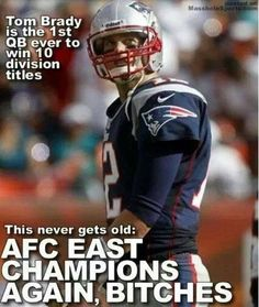 AFC Champions New England Patriots - Tom Brady      --I hope to see Brady win another Super Bowl  before he retires.